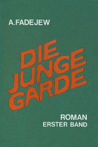 Cover Die junge Garde Band 1