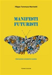 Cover Manifesti Futuristi (1909-1941)