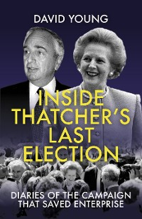 Cover Inside Thatcher's Last Election