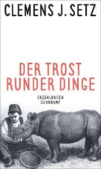 Cover Der Trost runder Dinge