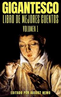 Cover Gigantesco Libro de los Mejores Cuentos - Volume 1