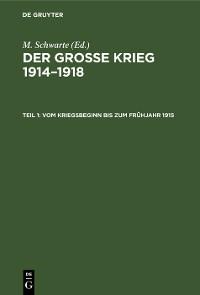 Cover Vom Kriegsbeginn bis zum Frühjahr 1915