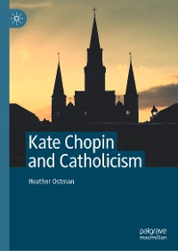 Cover Kate Chopin and Catholicism