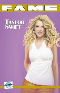 Cover FAME Taylor Swift: La Biographie De Taylor Swift