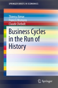 Cover Business Cycles in the Run of History