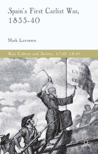 Cover Spain's First Carlist War, 1833-40
