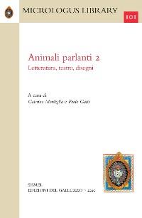 Cover Animali parlanti. II. Letteratura, teatro, disegni