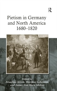 Cover Pietism in Germany and North America 1680-1820