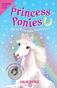 Cover Princess Ponies 6: Best Friends Forever!