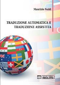 Cover Traduzione automatica e traduzione assistita