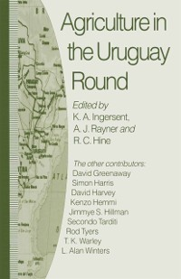 Cover Agriculture in the Uruguay Round