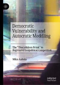 Cover Democratic Vulnerability and Autocratic Meddling