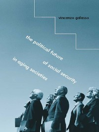Cover The Political Future of Social Security in Aging Societies