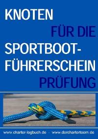 Cover Knoten für die Sportbootführerschein-Prüfung SBF Binnen & See.