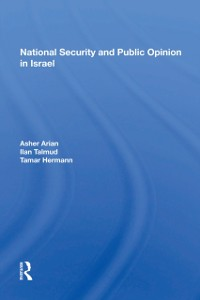 Cover National Security And Public Opinion In Israel
