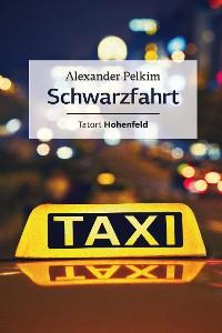Cover Schwarzfahrt