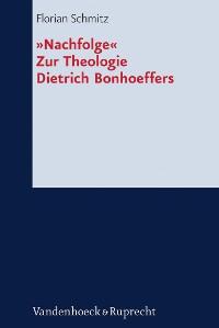 Cover »Nachfolge«. Zur Theologie Dietrich Bonhoeffers