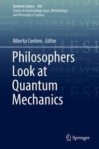 Cover Philosophers Look at Quantum Mechanics