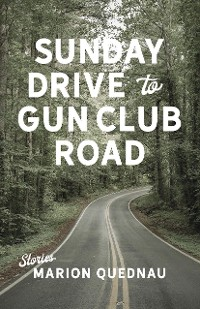 Cover Sunday Drive to Gun Club Road