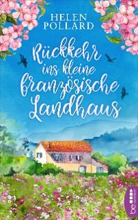 Cover Rückkehr ins kleine französische Landhaus