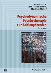 Cover Psychodynamische Psychotherapie der Schizophrenien
