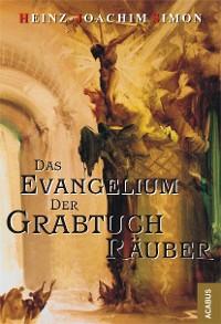 Cover Das Evangelium der Grabtuchräuber