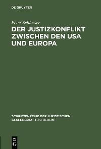 Cover Der Justizkonflikt zwischen den USA und Europa