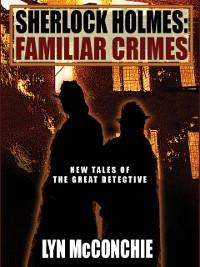 Cover Sherlock Holmes: Familiar Crimes