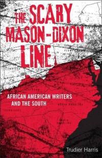 Cover Scary Mason-Dixon Line