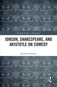 Cover Jonson, Shakespeare, and Aristotle on Comedy