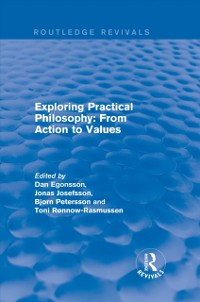 Cover Exploring Practical Philosophy: From Action to Values