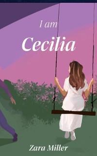 Cover I am Cecilia