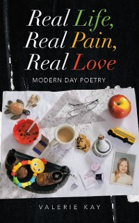 Cover Real Life, Real Pain, Real Love