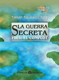 Cover La Guerra Secreta. 1963