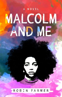 Cover Malcolm and Me