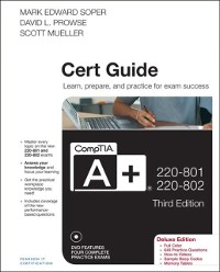 Cover CompTIA A+ 220-801 and 220-802 Cert Guide, Deluxe Edition