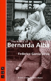 Cover The House of Bernarda Alba (NHB Classic Plays)