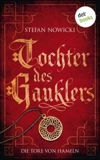 Cover Tochter des Gauklers - Erster Roman: Die Tore von Hameln