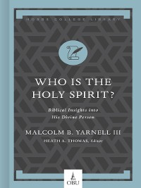 Cover Who Is the Holy Spirit?