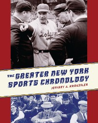 Cover The Greater New York Sports Chronology