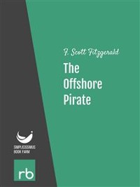 Cover Flappers And Philosophers - The Offshore Pirate (Audio-eBook)