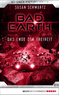 Cover Bad Earth 28 - Science-Fiction-Serie