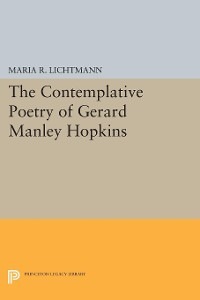 Cover The Contemplative Poetry of Gerard Manley Hopkins