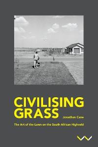 Cover Civilising Grass