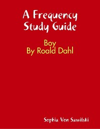 Cover Frequency Study Guide: Boy By Roald Dahl