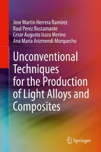 Cover Unconventional Techniques for the Production of Light Alloys and Composites