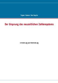 Cover Der Ursprung des neuzeitlichen Zahlensystems