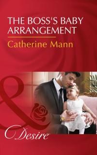 Cover Boss's Baby Arrangement (Mills & Boon Desire) (Billionaires and Babies, Book 75)