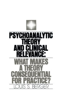Cover Psychoanalytic Theory and Clinical Relevance
