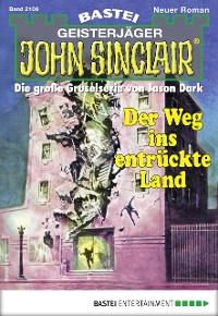 Cover John Sinclair 2106 - Horror-Serie